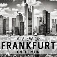 A View of Frankfurt on the Main 2017 An Unusual View of Harsh Black and White Images of Frankfurt on the Main by Markus W. Lambrecht