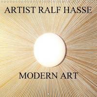Artist Ralf Hasse Modern Art 2017 Imagery of the Artist Ralf Hasse Invite You on an Emotional and Exciting Journey. by Ralf Hasse