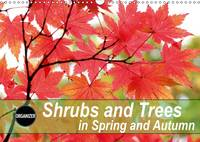 Shrubs and Trees in Spring and Autumn 2017 Blossoms and Berries of Shrubs and Trees. by Gisela Kruse