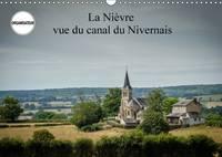 La Nievre Vue Du Canal Du Nivernais 2017 La Nievre Est Un Endroit De Detente Au Fil De L'eau. by Alain Gaymard
