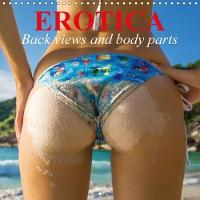 Erotica * Back Views and Body Parts 2018 Sensual Beauties for the Whole Year by Elisabeth Stanzer