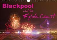 Blackpool and the Fylde Coast 2018 Informed Photographs of Blackpool and the Fylde Coast by Glenn Upton-Fletcher