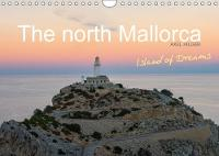 The North Mallorca 2018 Northern Mallorca Offers the Traveler Unique Panoramas with Huge Mountains and Green Emerald Bays. the Nature of the Island Has Developed Itself into an International Tourist A by Axel Hilger