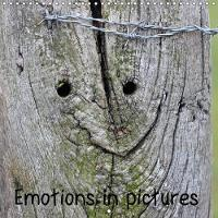 Emotions in Pictures 2018 Love, Pain, Frustration,Disappointment, All These Emotions Expressed in Pictures, Seen in the Nature Around Us. by Christine Schmutzler-Schaub