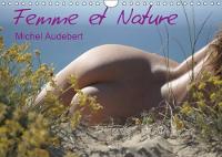 Femme Et Nature 2018 Travail Photographique Erotique Sur Le Rapport Sensoriel Et Emotionnel De La Femme Au Contact De La Nature... by Michel Audebert