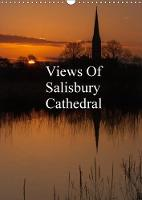 Views of Salisbury Cathedral 2018 Views of Salisbury Cathedral are Images I Have Taken Over the Last Two Years. All Taken at Different Times of the Year and in Various Light Conditions,Giving an Idea  by N. N.