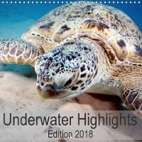 Underwater Highlights Edition 2018 2018 Enjoy the Impressive Underwater World by Sven Gruse