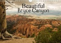 Beautiful Bryce Canyon 2018 Bryce Canyon - Famous for its Unique Geology of Horseshoe-Shaped Amphitheaters Carved from the Eastern Edge of the Paunsaugunt Plateau in Southern Utah. by Andrea Potratz