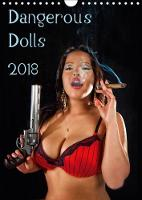 Dangerous Dolls 2018 2018 A Nice Variety of Semi-Nude Models Armed to the Teeth. by Stefan Schug