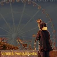 Virees Parisiennes 2018 Quelques Idees De Sorties a Paris by Patrice Lack