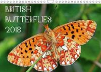 British Butterflies 2018 2018 A Selection of Butterflies to be Found in the UK. by Mark Pike