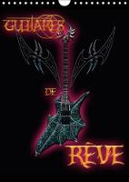 Guitares De Reve 2018 Illustrations De L'univers Magique De Bluesax. by Bluesax