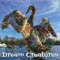 Dream Creatures 2018 Dream Creatures, Created with Google's Artificial Intelligence Neural Network Software Deepdream. by B. Hilmer-Schroeer and Ralf Schroeer