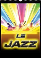 Le Jazz 2018 Illustrations De L'univers Magique Du Jazz Par Bluesax. by Bluesax