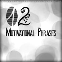 12 Motivational Phrases 2018 Positive and Meaningful Messages by Melanie Viola