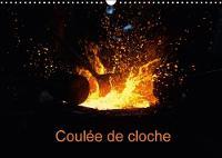 Coulee De Cloche 2018 Reportage Photographique D'une Coulee De Cloche by Manon Badermann