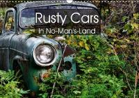 Rusty Cars in No-Man's-Land 2018 Somewhere - Rusty Cars Waiting for the End. by Dirk Rosin
