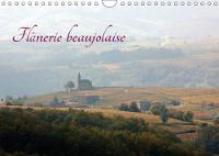 Flanerie Beaujolaise 2018 Promenade Au Hasard Des Paysages Du Beaujolais by Gilles Durantet