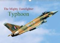 The Mighty Eurofighter Typhoon 2018 Many Faces of Typhoon by Jon Grainge