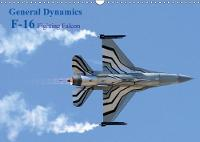 General Dynamics F-16 Fighting Falcon 2018 F-16 Fighting Falcon by Jon Grainge