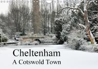 Cheltenham A Cotswold Town 2018 Images of Cheltenham by Jon Grainge