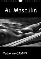 Au Masculin 2018 Photos Noir & Blanc De Corps Masculins by Catherine Camus