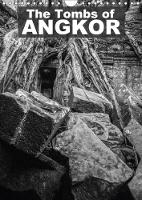 The Tombs of Angkor 2018 Enter into the Temples and Tombs of Angkor by Kevin McGuinness