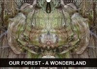 Our Forest - A Wonderland 2018 Forest of Magic and Illusion by Elken Schlufter