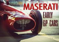 Maserati - Early Gp Cars 2018 The Early Gp Race Cars of Maserati by Johann Hinrichs