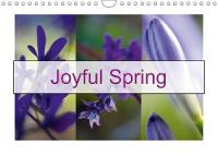 Joyful Spring 2018 Spring is a Wonderful Experience of Joy and Rejuvenation by Solange Foix