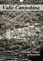 Valle Cannobina - Lonesome Villages in Piedmont 2018 Discover the Mind of the Past Centuries by Walter J. Richtsteig