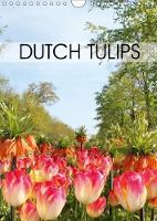 Dutch Tulips 2018 Beautiful Tulips, Up Close and in the Landscape. by Gemma Baas-San Jose
