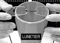 Lunetier 2018 Fabrication De Lunettes by Patrice Thebault