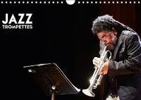 Jazz Trompettes 2018 Une Annee Au Rythme Du Jazz Et De La Trompette by Herve Le Gall