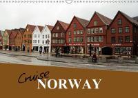 Cruise Norway 2018 Popular Cruise Ports of Norway by Sharon Poole