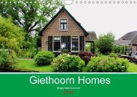 Giethoorn Homes 2018 Calendar of the Beautiful Homes in Giethoorn, the Netherlands. by Maggy Baas-San Jose