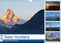 Swiss Mountains Unforgettable Moments 2018 Enjoy the Swiss Mountains by Susan Michel