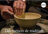 Des Metiers De Tradition 2018 Quelques Metiers Oublies by Alain Gaymard
