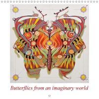 Butterflies from an Imaginary World 2018 A Collection of Imaginary Butterflies and Moths by Federico Cortese