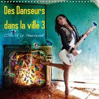 Des Danseurs Dans La Ville 3 L'Oeil Et Le Mouvement 2018 La Grace Fascinante Des Danseurs a La Ville by Nathalie Vu-Dinh