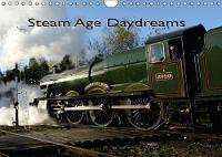 Steam Age Daydreams 2018 Recreated Moments from the Golden Age of Steam by Dave (UCLA, USA) Wilson
