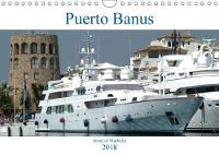 Puerto Banus 2018 Jewel of Marbella by Jon Grainge