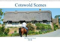 Cotswold Scenes 2018 The Charm and Beauty of the Cotswolds by Jon Grainge