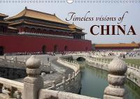 Timeless Visions of China 2018 Journey into the Heart of China by Christophe Vacher