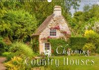 Charming Country Houses 2018 Discover the Most Beautiful Sides of Country Life with its Romantic Houses and Gardens by Christian Mueringer