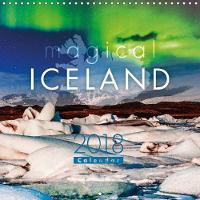Magical Iceland 2018 2018 Experience the magical beauty of Iceland through this dramatic calendar by Sascha Kilmer