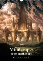 Mindscapes from another age 2018 The second volume of fantasy paintings by Christophe Vacher by Christophe Vacher