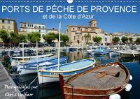Ports de peche de Provence et de la Cote d'Azur 2018 Ports pittoresques et bateaux de peche colores de Provence et de la Cote d'Azur by Chris Hellier ( (c) Photos Copyright)