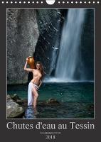 Chutes d'eau au Tessin 2018 Photos erotiques au Tessin (Suisse) by Martin Zurmuhle