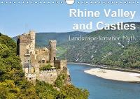 Rhine Valley and Castles 2018 Landscape, Romance, Myth by Juergen Feuerer